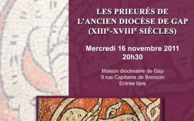 Conférence sur les prieurés clunisiens de l'ancien diocèse de Gap (XIIIe-XVIIIe siècles)