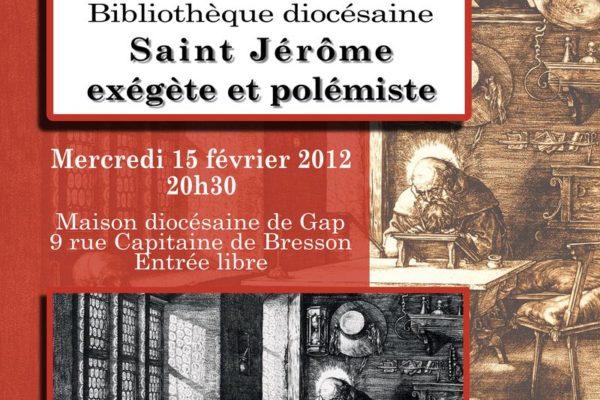 """Conférence """"Saint Jérôme, exégète et polémiste"""" par Jean-Marie Dezon le 15 février à 20h30"""