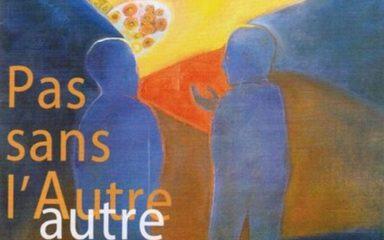 """12 février : dimanche de la Santé : """"Pas sans l'Autre"""""""