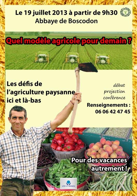 Quels modèles agricoles pour demain ? Les défis de l'agriculture paysanne ici et là-bas.