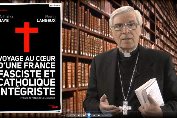 La chronique de Mgr Jean-Michel di Falco Léandri : Facho + Catho = Mariage contre-nature