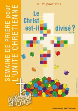 """Semaine de prière pour l'unité : """"Le Christ est-il divisé ?"""""""