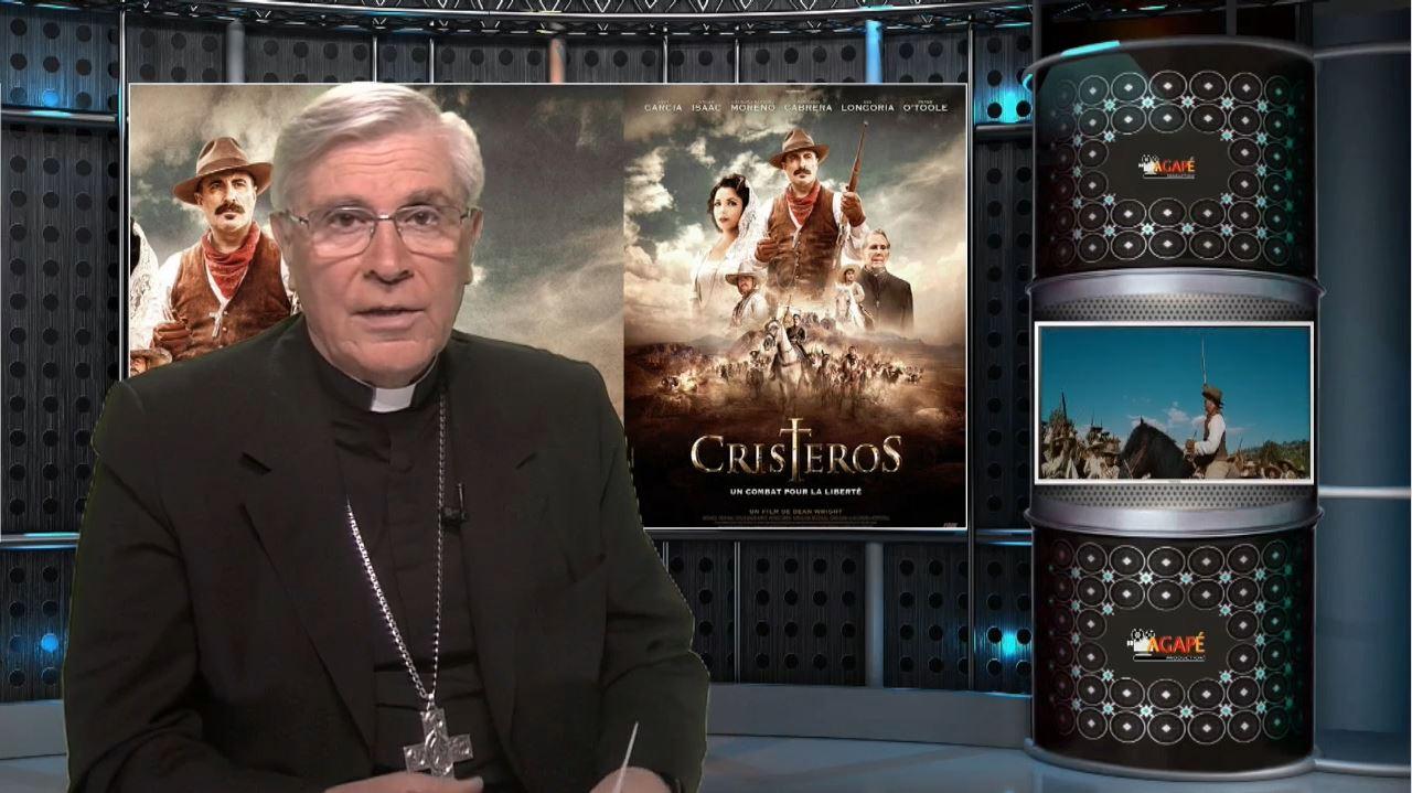 La chronique de Mgr Jean-Michel di Falco Léandri : Cristeros