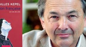Recension du père Pierre Fournier : «Passion française» de Gilles Kepel