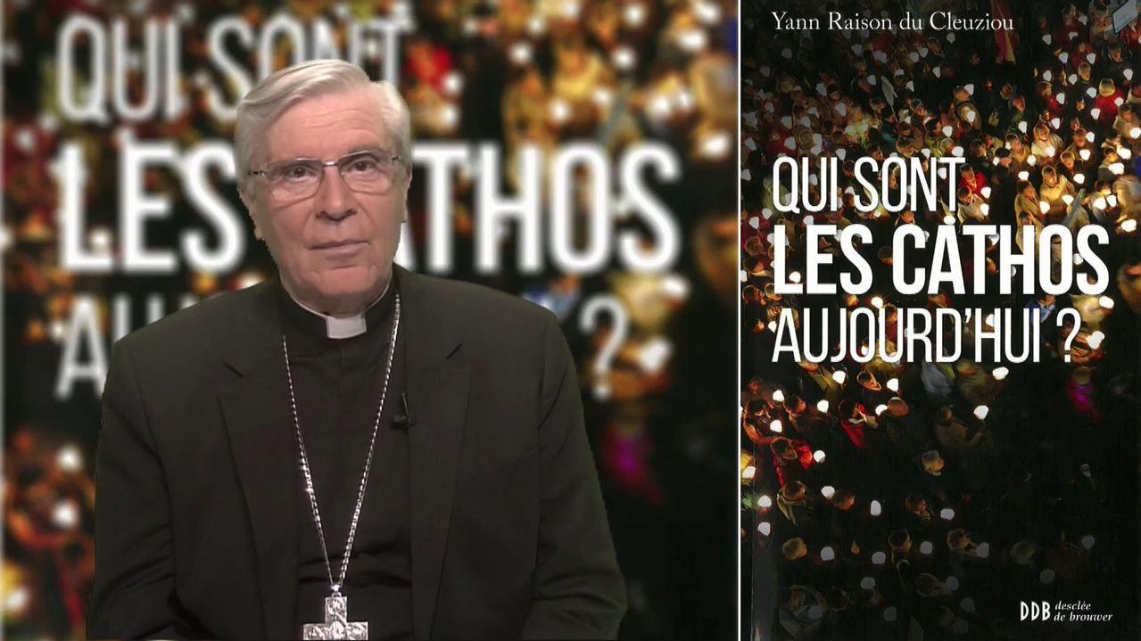 La chronique de Mgr Jean-Michel di Falco Léandri : « Qui sont les cathos aujourd'hui ? »