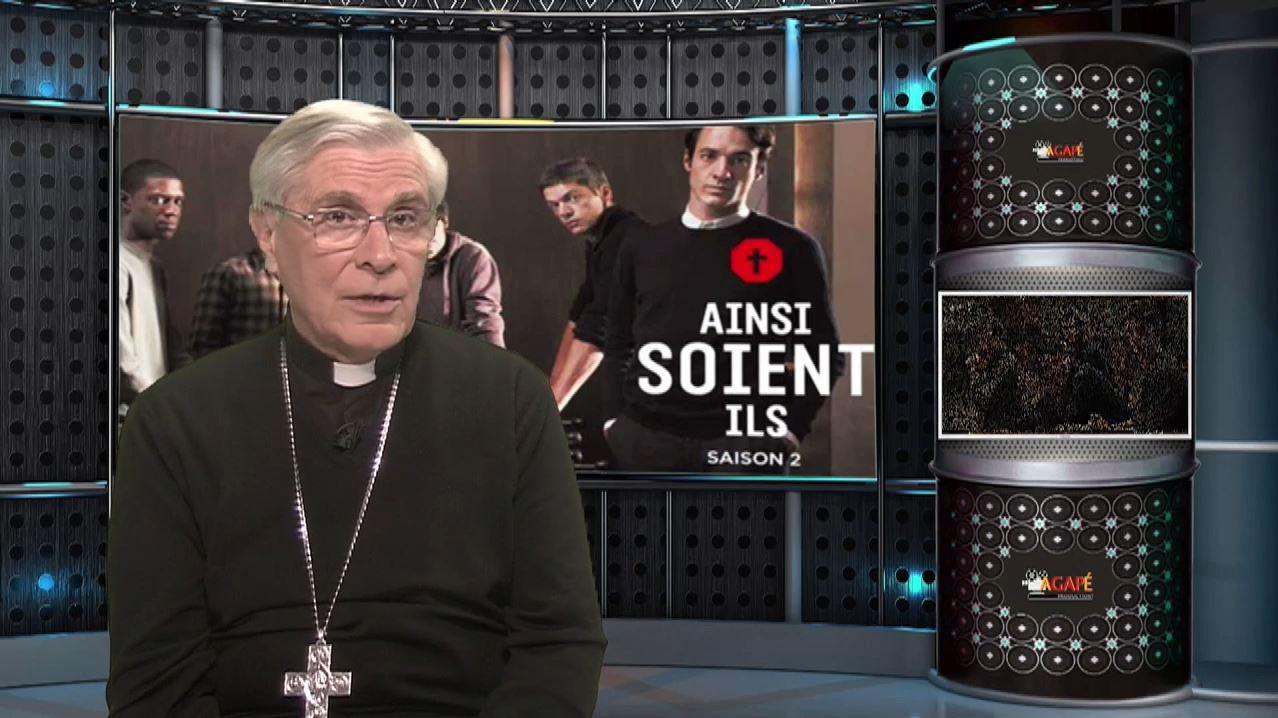 """La chronique de Mgr Jean-Michel di Falco Léandri : """"Ainsi-soient-ils"""" 2"""