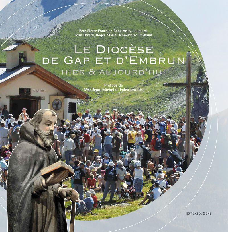 Une histoire inédite du diocèse de Gap et d'Embrun