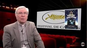 La chronique de Mgr Jean-Michel di Falco Léandri –  Écoutons le cinéma nous parler de l'Homme
