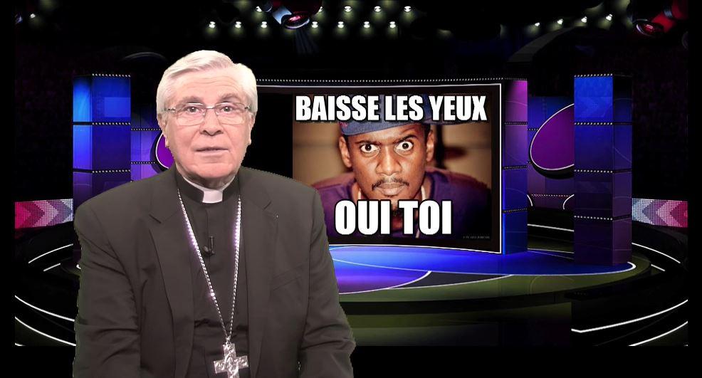 La chronique de Mgr Jean-Michel di Falco Léandri –  « Cache tes yeux ! »