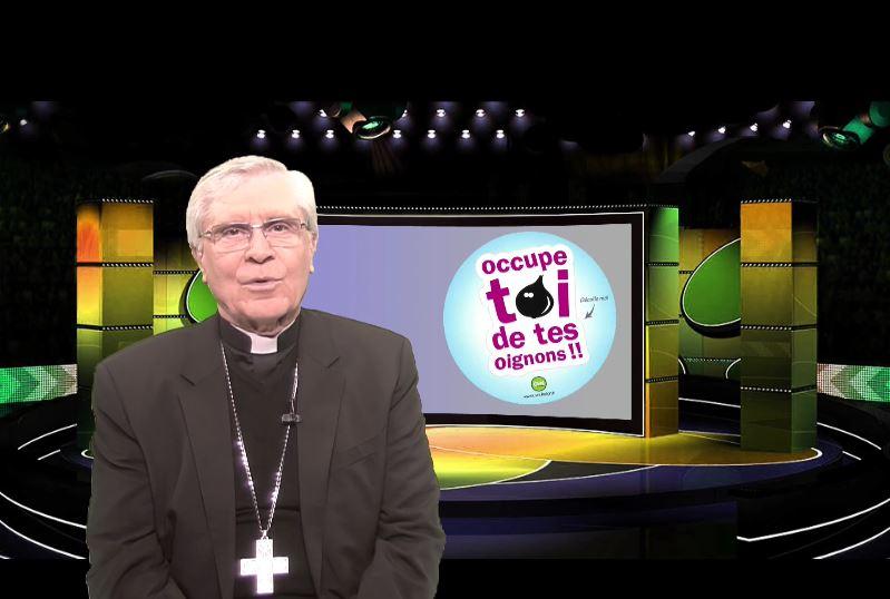 La chronique de Mgr Jean-Michel di Falco Léandri –  « Messieurs de la prêtrise, occupez-vous de vos oignons ! »