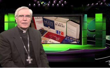 La chronique de Mgr Jean-Michel di Falco Léandri – « Parler la langue de Dieu »