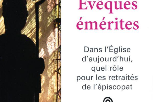 Dans l'Église d'aujourd'hui, quel rôle pour les retraités de l'épiscopat ?