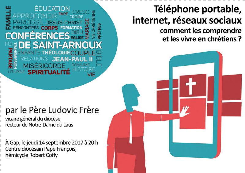 Conférence : téléphone portable, internet, réseaux sociaux… comment les comprendre et les vivre en chrétien ?