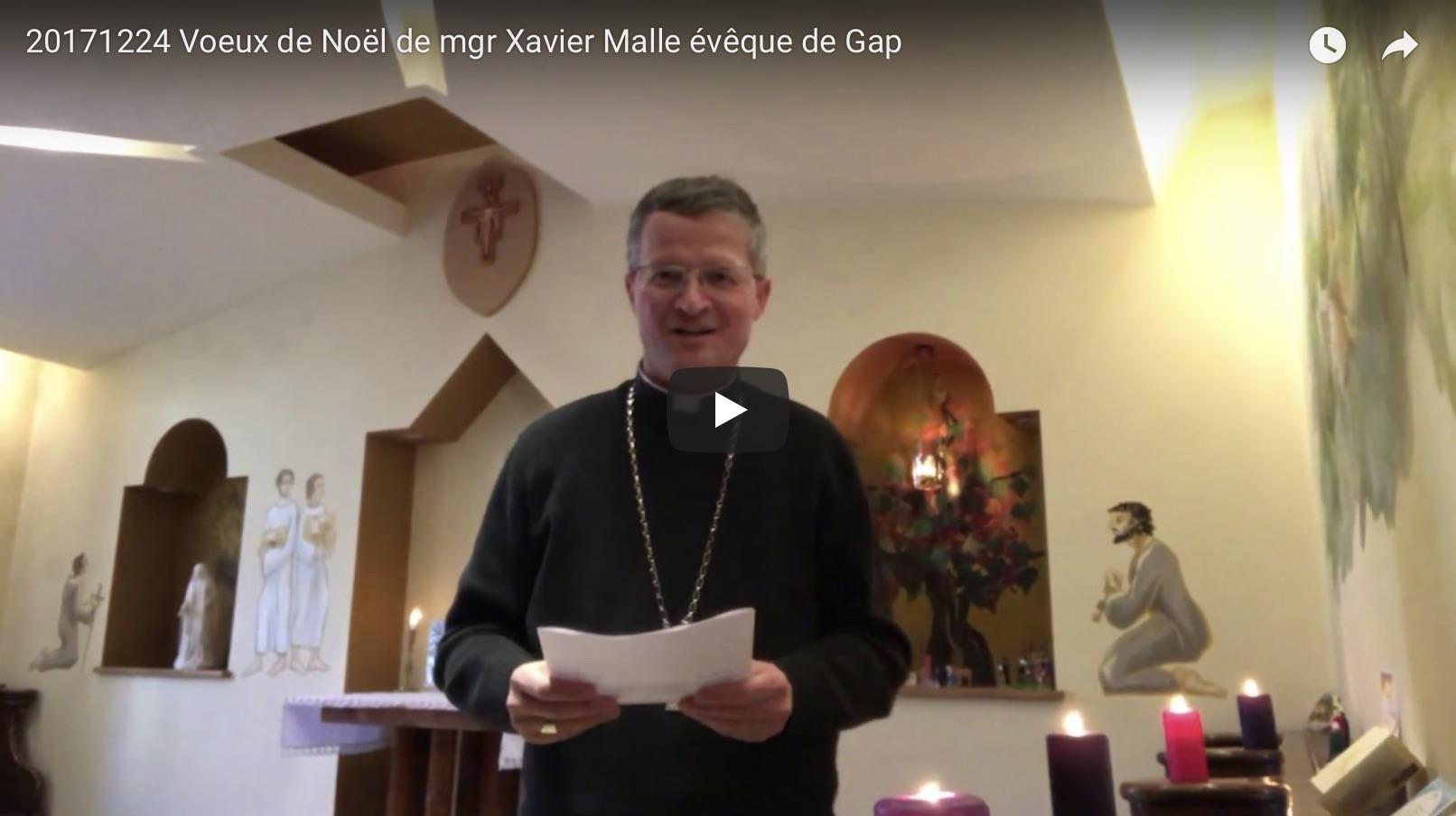 Les voeux de Noël de Mgr Xavier Malle