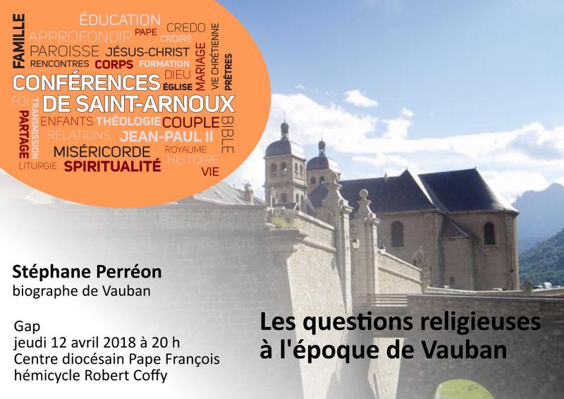 Conférence :  Les questions religieuses à l'époque de Vauban