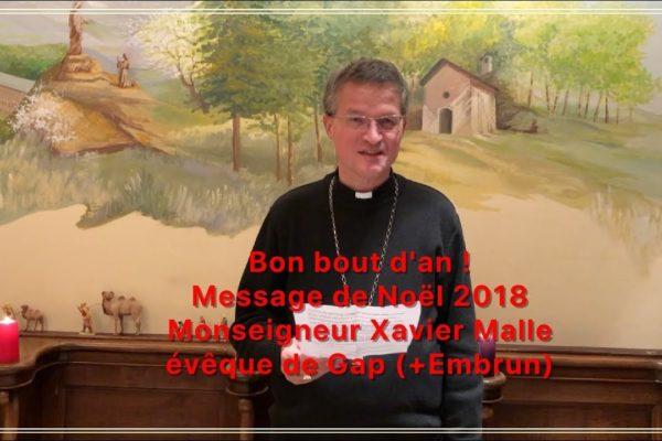 Bon bout d'an ! Le message de Noël 2018 de Mgr Xavier Malle