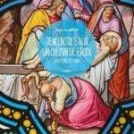 Recension sur le livre Rencontres sur un chemin de croix : la destinée de Judas