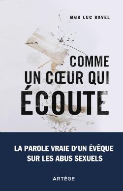 Recension sur le livre Mgr Luc Ravel, Comme un cœur qui écoute… la parole vraie d'un évêque sur les abus sexuels