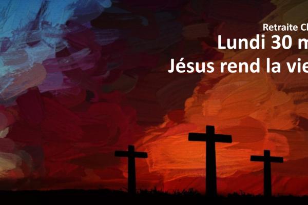 Jésus rend la vie à Lazare