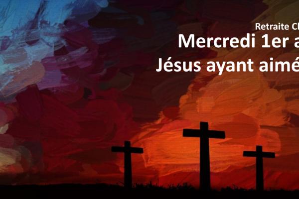 Jésus ayant aimé les siens