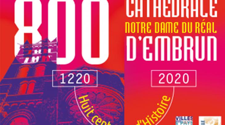 Lancement des 800 ans de la Cathédrale Notre-Dame du Réal d'Embrun