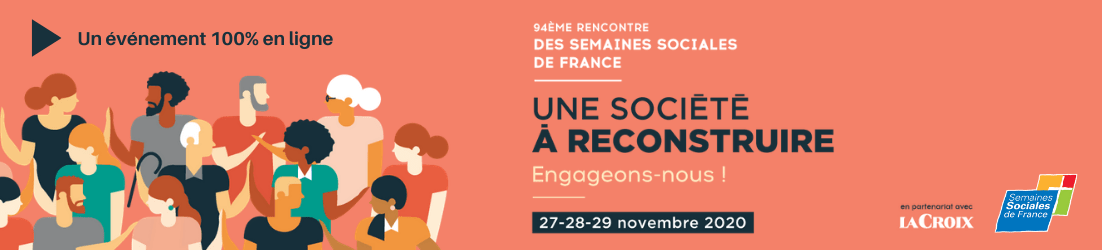 You are currently viewing Rencontres des Semaines sociales de France 2020