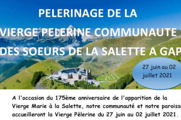Pèlerinage de la Vierge Pèlerine, communauté des Sœurs de La Salette à Gap
