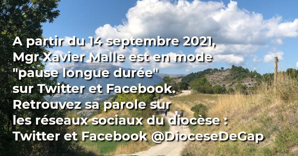 You are currently viewing Mgr Malle en « mode pause » sur les réseaux sociaux à compter du 14 septembre 2021. Pourquoi ?